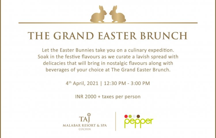 Taj Malabar invites you to The Grand Easter Brunch
