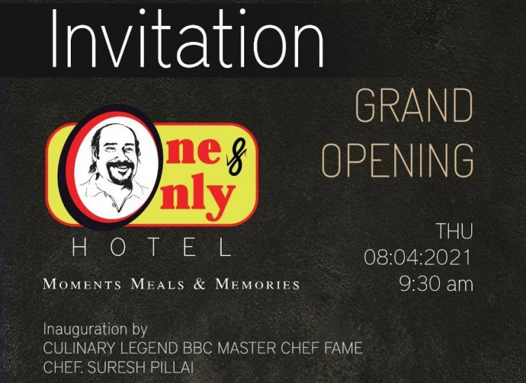 "Chef Suresh Pillai will inaugurate ""One and Only Hotel"" at Kollam"