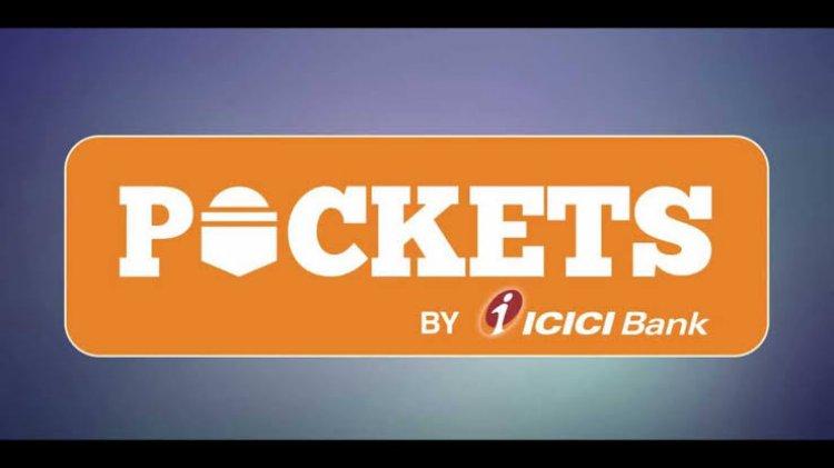 ICICI Bank links UPI ID facility to its 'Pockets' digital wallet .