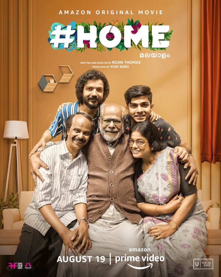 AMAZON PRIME VIDEO ALL SET FOR THE GLOBAL LAUNCH OF A LIGHTHEARTED MALAYALAM FAMILY DRAMA #HOME ON 19TH AUGUST.